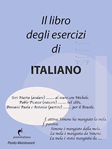 Il Libro Degli Esercizi Di Italiano Italian Grammar Notebook Italian Edition