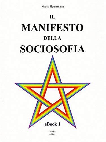 Il Manifesto Della Sociosofia Ebook 11 Italian Edition