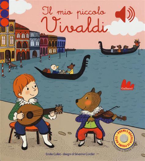 Il Mio Piccolo Vivaldi Libro Sonoro