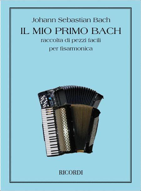 Il Mio Primo Bach Per Fisarmonica