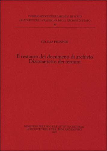 Il Restauro Dei Documenti Darchivio Dizionarietto Dei Termini