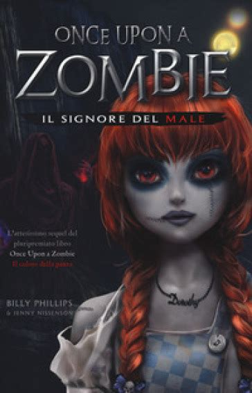 Il signore del male. Once upon a zombie: 2