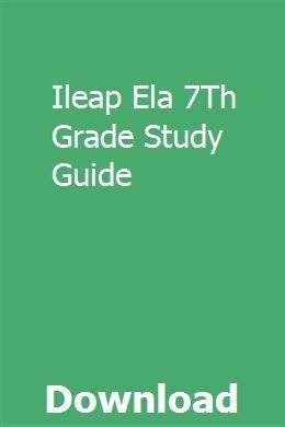 Ileap Ela 7th Grade Study Guide