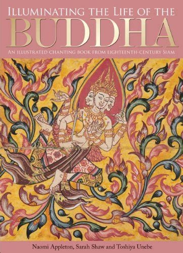 Illuminating The Life Of The Buddha An Illustrated Chanting Book From Eighteenth Century Siam
