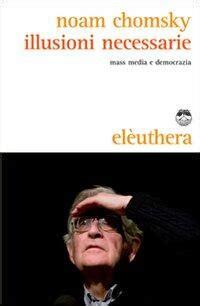 Illusioni Necessarie Mass Media E Democrazia