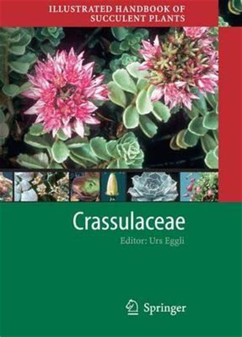 Illustrated Handbook of Succulent Plants: Crassulaceae
