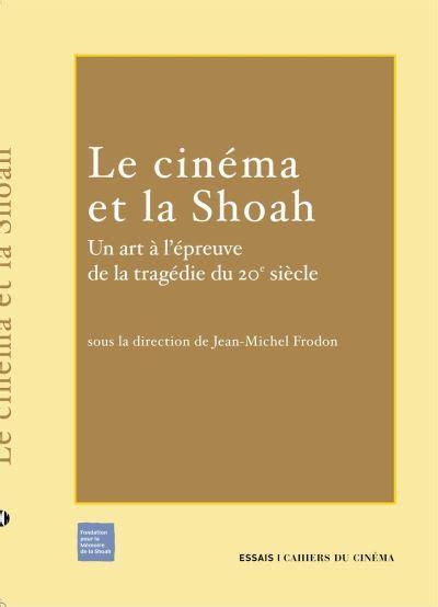 Images Cinema Et Shoah