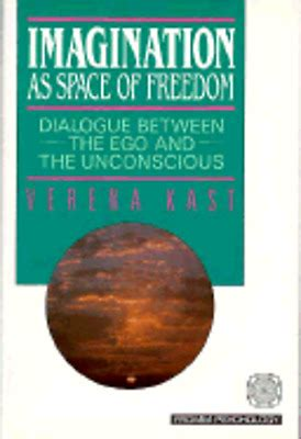 Imagination As Space Of Freedom Dialogue Between The Ego And The Fromm Psychology