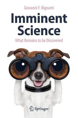 Imminent Science What Remains To Be Discovered