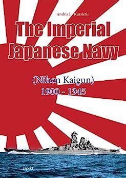 Imperial Japanese Navy Nihon Kaigun 1900 1945