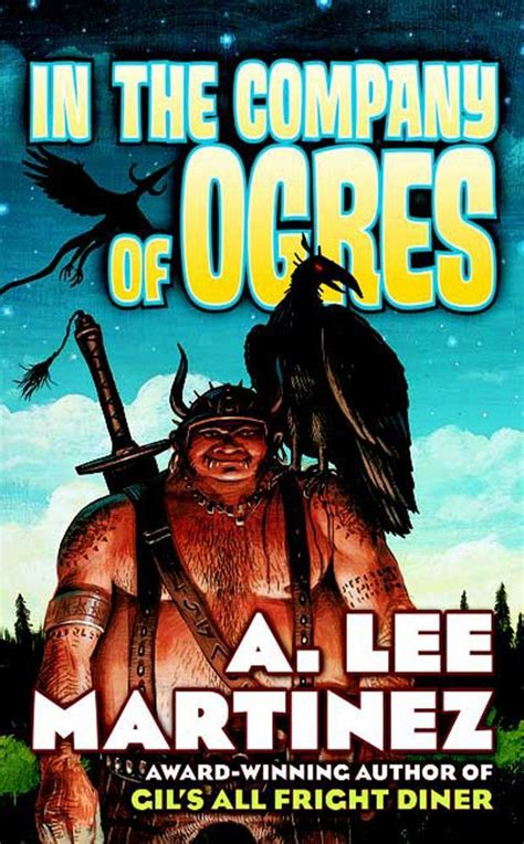 In The Company Of Ogres A Lee Martinez