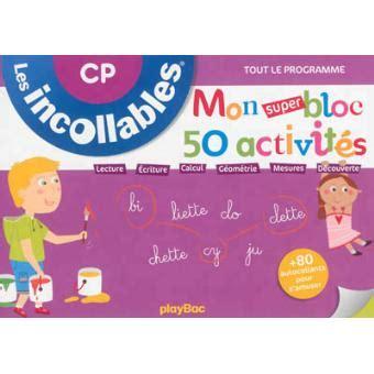 Incollables Mon Super Bloc 50 Activites Cp