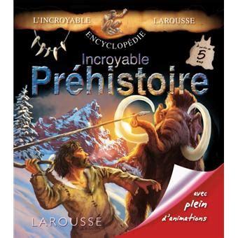 Incroyable Prehistoire