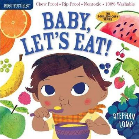 Indestructibles Baby Let S Eat