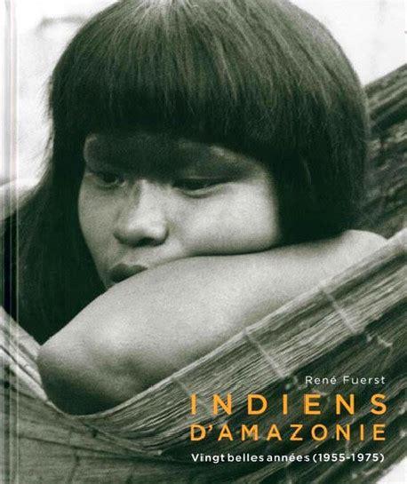 Scaricare Indiens Damazonie Vingt Belles Annees 1955 1975 PDF Gratis