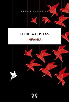 Infamia Edicion Literaria Narrativa E Book Galician Edition