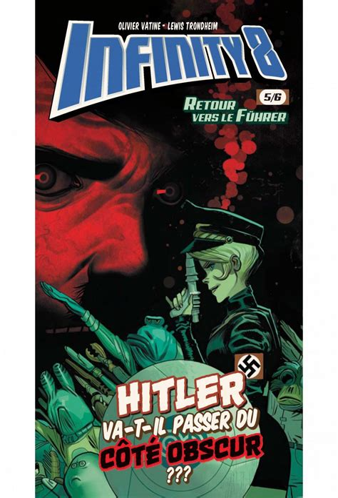 Infinity 8 - Comics 6 - Retour vers le fuhër