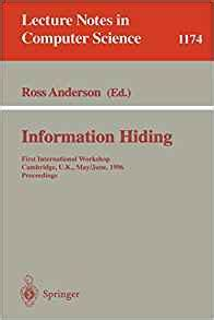 Information Hiding First International Workshop Cambridge U K May 30 June 1 1996 Proceedings Lecture Notes In Computer Science