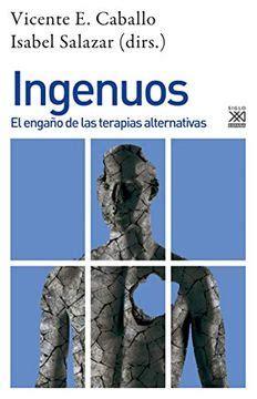 Ingenuos El Engano De Las Terapias Alternativas 1270 Psicologia