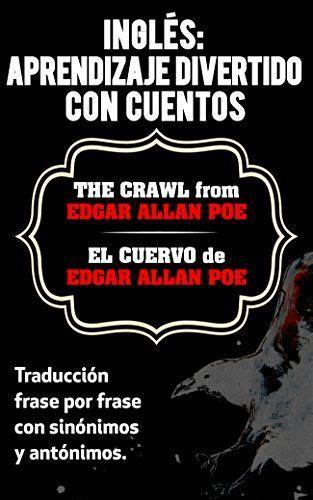 Ingles Aprendizaje Divertido Con Cuentos El Cuervo The Crawl De Edgar Allan Poe Traduccion Frase Por Frase