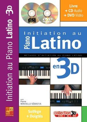 Initiation au piano latino en 3D (1 Livre + 1 CD + 1 DVD)