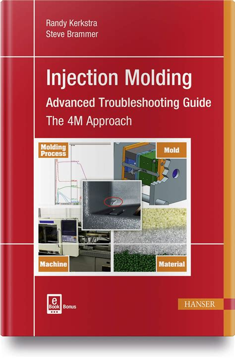 Injection Molding Advanced Troubleshooting Guide The 4m Approach