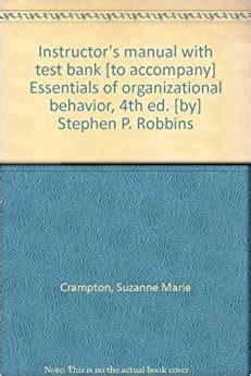 Instructor Manual Essentials Of Organizational Behavior