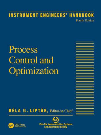 Instrument Engineers Handbook Volume Two Process Control And Optimization English Edition