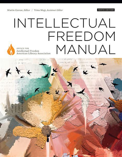 Intellectual Freedom Manual Ala