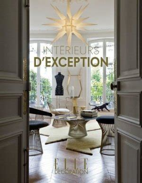 Interieurs D Exception Elle Decoration By Catherine Scotto 2014 11 05