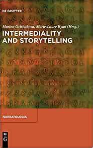 Intermediality and Storytelling (Narratologia. Contributions to Narrative Theory)