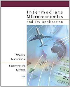 Intermediate Microeconomics Nicholson And Snyder Solutions Manual