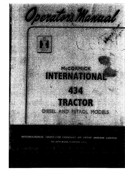 International Harvester 434 Series Tractor Operation Manual