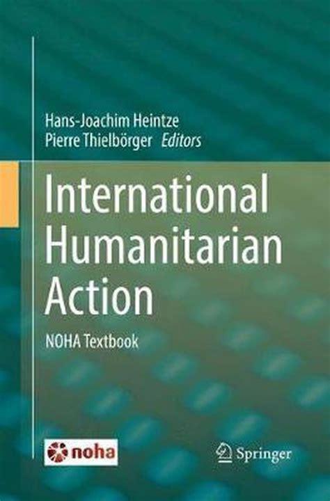 International Humanitarian Action Noha Textbook