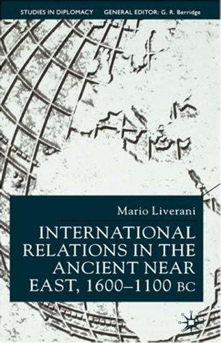 International Relations In The Ancient Near East 1600 1100 Bc Studies In Diplomacy And International Relations
