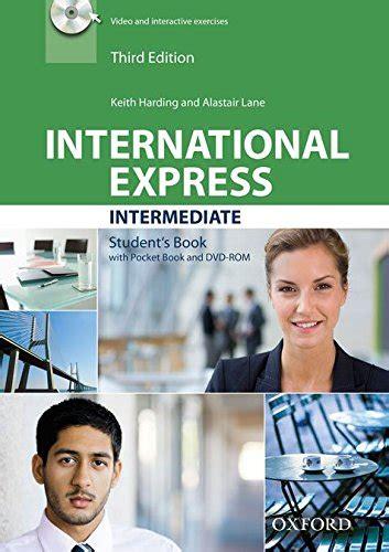 International express. Intermediate. Student's book. Per le Scuole superiori. Con DVD-ROM. Con espansione online