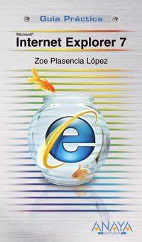 Internet Explorer 7 Guias Practicas