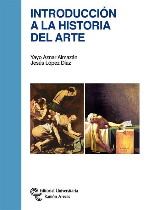 Introduccion A La Historia Del Arte Manuales