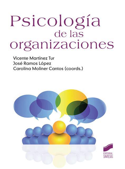 Introduccion A La Psicologia De Las Organizaciones El Libro Universitario Manuales