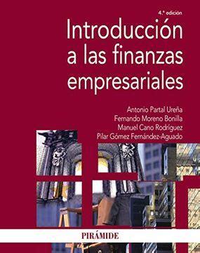 Introduccion A Las Finanzas Empresariales Economia Y Empresa