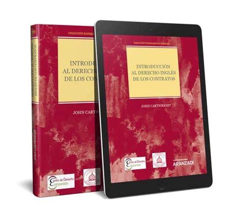 Introduccion Al Derecho Ingles De Los Contratos Papel E Book Coleccion Panoramas De Derecho 10 Monografia