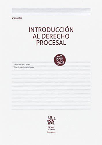Introduccion Al Derecho Procesal 9a Edicion 2017 Manuales De Derecho Procesal