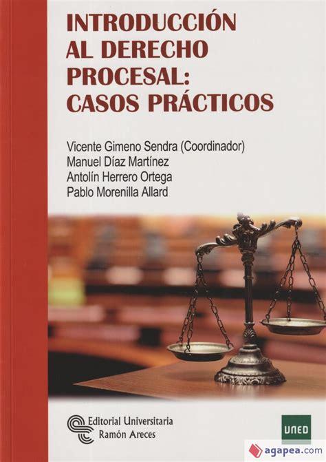 Introduccion Al Derecho Procesal Casos Practicos Manuales