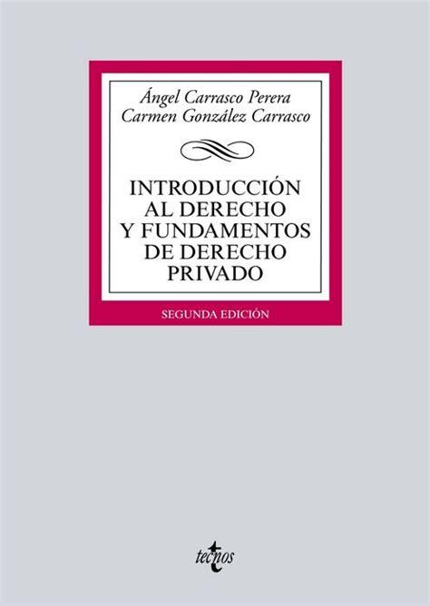 Introduccion Al Derecho Y Fundamentos De Derecho Privado Derecho Biblioteca Universitaria De Editorial Tecnos