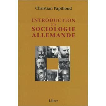 Introduction A La Sociologie Allemande