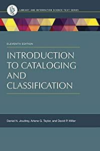 Introduction To Cataloging And Classification Library And Information Science Text