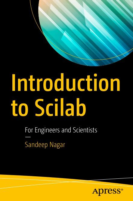 Introduction To Scilab For Engineers And Scientists