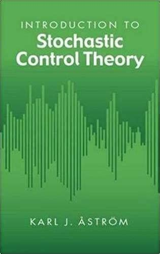 Introduction To Stochastic Control Theory Dover Books On Electrical Engineering