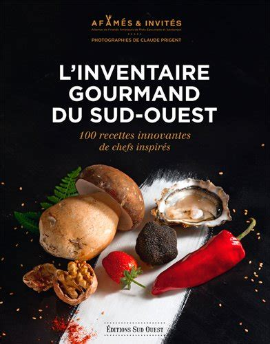 Inventaire Gourmand Du Sud Ouest