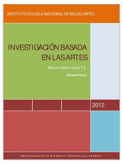 Investigacion Basada En Las Artes